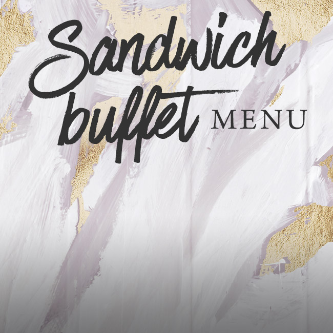 Sandwich buffet menu at The Pine Marten